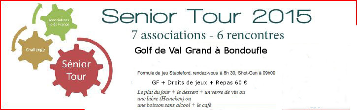 6 ° Rencontre du Senior Tour à Val Grand