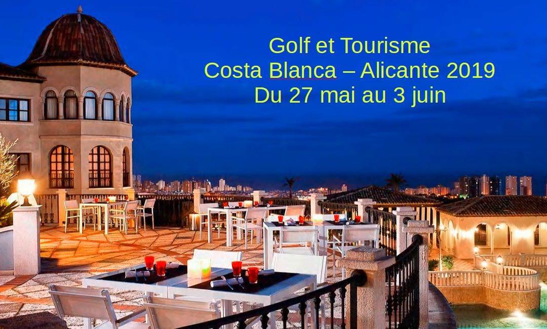 Golf et tourisme Costa Blanca Alicante 2019